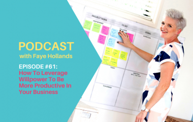 Podcast #61: How To Leverage Willpower To Be More Productive In Your Business