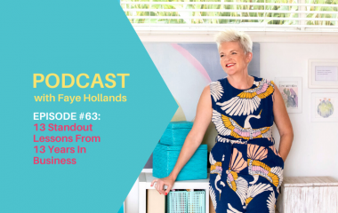 PISODE #63: 13 Standout Lessons From 13 Years In Business